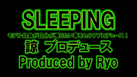 SLEEPING-Produced-by-Ryo.png