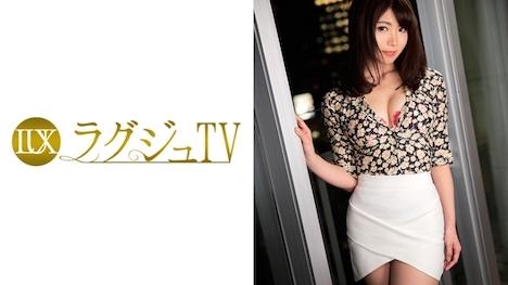 【ラグジュTV】ラグジュTV 850 喜多見紗恵 26歳 インテリアコーディネーター 1