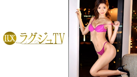 【ラグジュTV】ラグジュTV 868 星百合香 25歳 パーツモデル 1