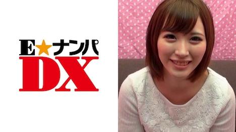 【E★ナンパDX】【ガチな素人】れいなさん (21)