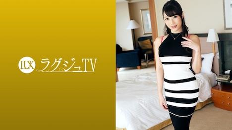 【ラグジュTV】ラグジュTV 945 森戸梨沙 32歳 社長秘書 1