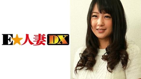 【E★人妻DX】さとみ 34歳