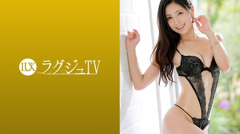 【ラグジュTV】ラグジュTV 992 三國百合子 28歳 客室乗務員 1