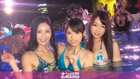 【ナンパTV】ナイトプールでパリピってる最先端22エロ可愛い22素人女子3人組をナンパし、ホテルへ連れ出し、大乱交6Pハメ倒し! 1