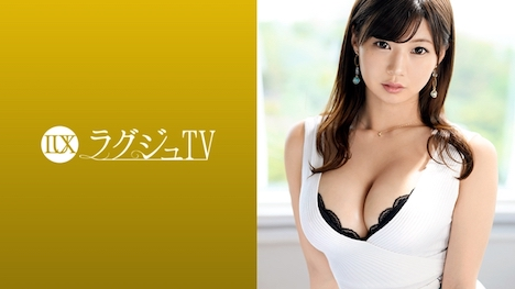 【ラグジュTV】ラグジュTV 1012 悠木さや 28歳 会社員 1