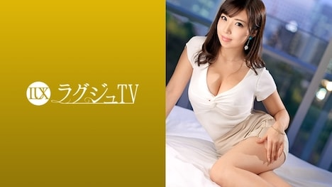 【ラグジュTV】ラグジュTV 1040 神谷恵麻 29歳 客室乗務員 1