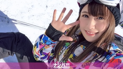 【ナンパTV】ゲレンデナンパ 01 雪山ではド素人!布団の上ではテクニシャン!スティック握るよりもチ〇ポ握るのが得意なスケベ美少女!! もえ 21歳 歯科衛生の専門学生 1