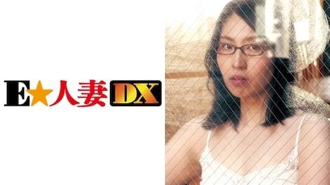 【E★人妻DX】あやめさん 40歳 Fカップ爆乳妻