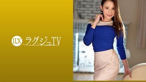 【ラグジュTV】ラグジュTV 1073 五十嵐野乃花 29歳 女医 1