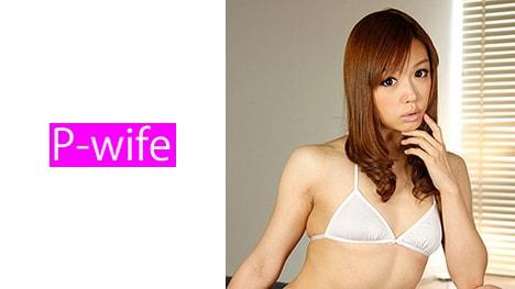【P-WIFE】あゆむ(25)