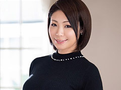 小山内美紗 時間を掛けた濃いSEXがしたいと話す三十路妻と初撮りファック!